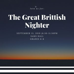 Middle School Kick Off Event :: The Great Brittish Nighter @ Sams Hall | Mount Pleasant | South Carolina | United States